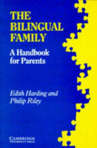 9780521311946: The Bilingual Family
