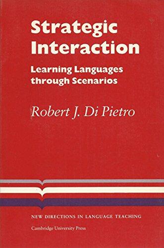 9780521311977: Strategic Interaction: Learning Languages through Scenarios (Cambridge Language Teaching Library)