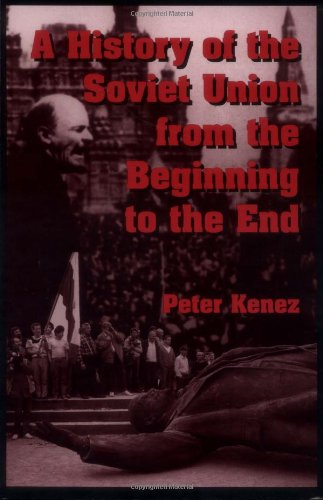 9780521311984: A History of the Soviet Union from the Beginning to the End