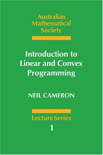 Introduction to Linear and Convex Programming (Australian: Cameron, Neil