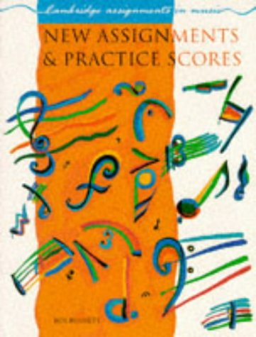 9780521312271: New Assignments and Practice Scores (Cambridge Assignments in Music)