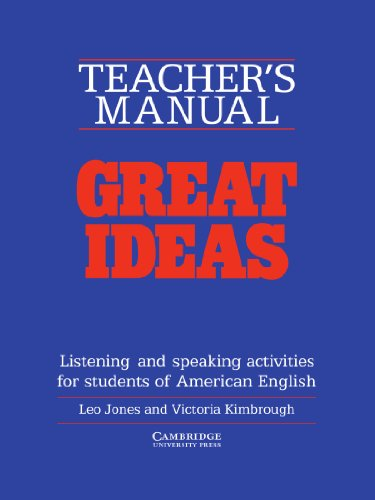 9780521312431: Great Ideas Teacher's manual: Listening and Speaking Activities for Students of American English