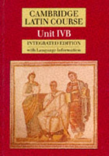 9780521312790: Cambridge Latin Course Unit 4B (Integrated): Language Information