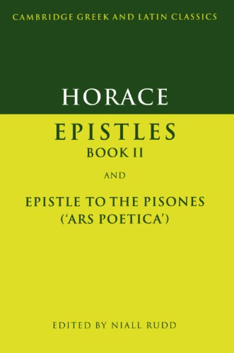 9780521312929: Horace: Epistles Book II and Ars Poetica Paperback: Epistles II and Ars Poetica (Cambridge Greek and Latin Classics)