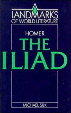 9780521313025: Homer: The Iliad (Landmarks of World Literature)