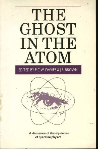 9780521313162: The Ghost in the Atom: A Discussion of the Mysteries of Quantum Physics