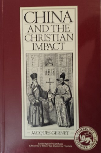 China and the Christian Impact: A Conflict of Cultures (Cambridge Paperback Library): Gernet, ...