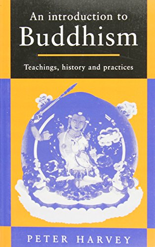 9780521313339: An Introduction to Buddhism: Teachings, History and Practices