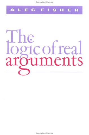 9780521313414: The Logic of Real Arguments