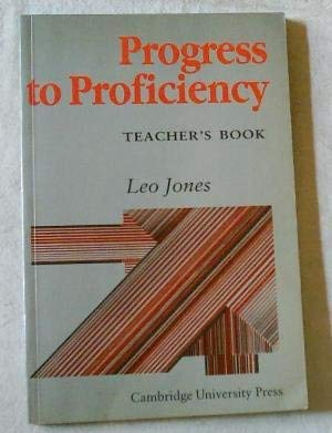 9780521313438: Progress to Proficiency Teachers' Book (Teachers Bk)