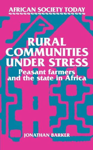 9780521313582: Rural Communities under Stress: Peasant Farmers and the State in Africa (African Society Today)