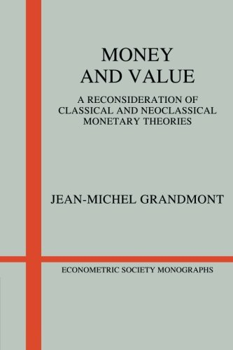 9780521313643: Money and Value Paperback: A Reconsideration of Classical and Neoclassical Monetary Economics (Econometric Society Monographs)