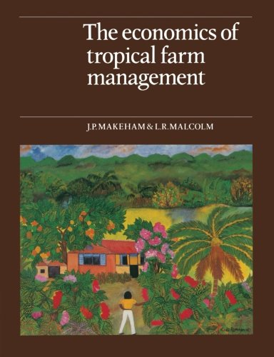 9780521313674: The Economics of Tropical Farm Management