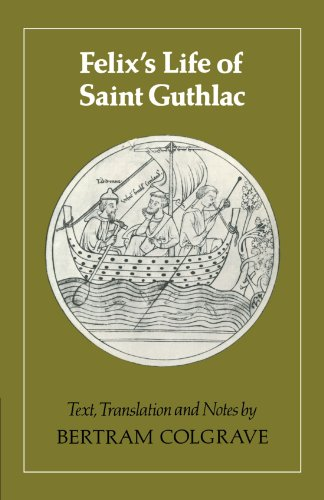9780521313865: Felix's Life of Saint Guthlac: Texts, Translation and Notes