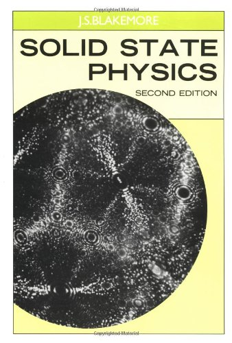 Solid State Physics 2nd Edition: Blakemore, J. S.
