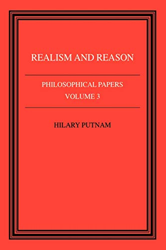 9780521313940: Philosophical Papers: Volume 3, Realism and Reason Paperback: Realism and Reason v. 3 (Philosophical Papers, Vol 3)