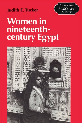 Women in Nineteenth-Century Egypt (Cambridge Middle East Library): Tucker, Judith E.