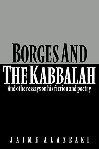 9780521314213: Borges and the Kabbalah: And Other Essays on his Fiction and Poetry