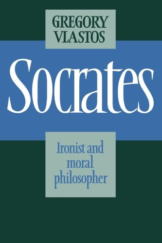 9780521314503: Socrates: Ironist and Moral Philosopher