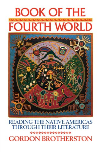 9780521314930: Book of the Fourth World: Reading the Native Americas through their Literature