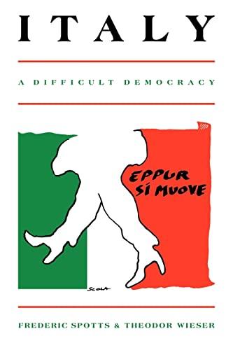 9780521315111: Italy: A Difficult Democracy: A Survey of Italian Politics