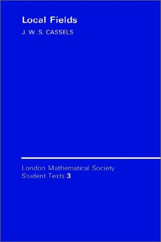 9780521315258: Local Fields Paperback (London Mathematical Society Student Texts)