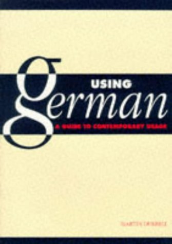 9780521315562: Using German: A Guide to Contemporary Usage