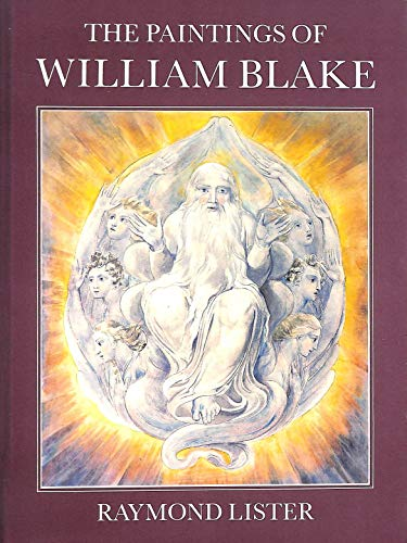 The Paintings of William Blake: Lister, Raymond