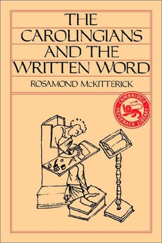 9780521315654: The Carolingians and the Written Word