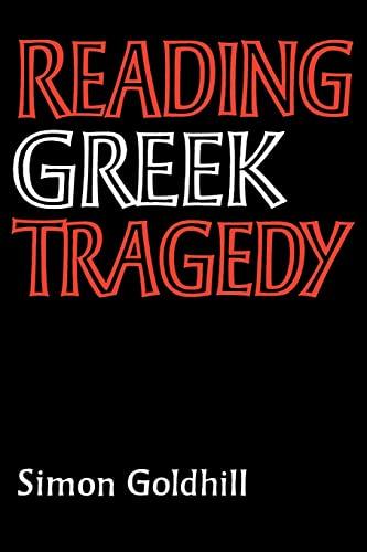 9780521315791: Reading Greek Tragedy