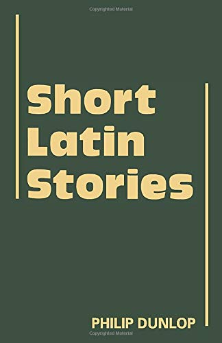 9780521315920: Short Latin Stories (Cambridge Latin Texts)