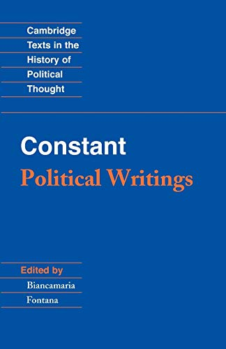 9780521316323: Constant: Political Writings (Cambridge Texts in the History of Political Thought)