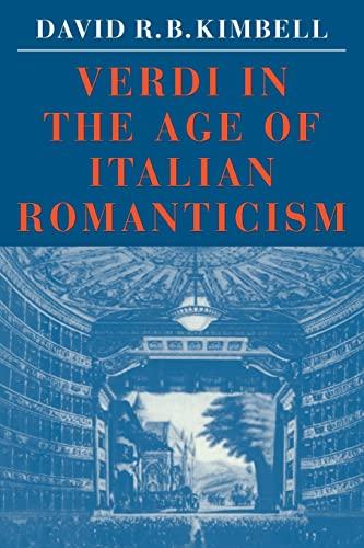 9780521316781: Verdi in the Age of Italian Romanticism (Cambridge Paperback Library)