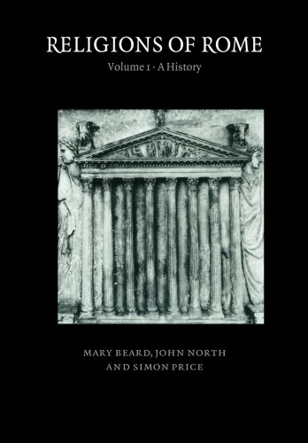 Religions of Rome: Volume 1: A History (0521316820) by Mary Beard; John North; Simon Price