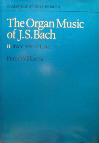 9780521317009: The Organ Music of J. S. Bach: Volume 2 (Cambridge Studies in Music)