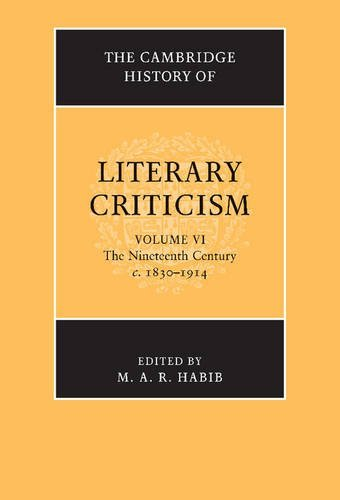 9780521317221: The Cambridge History of Literary Criticism: Volume 6, The Nineteenth Century, c.1830-1914