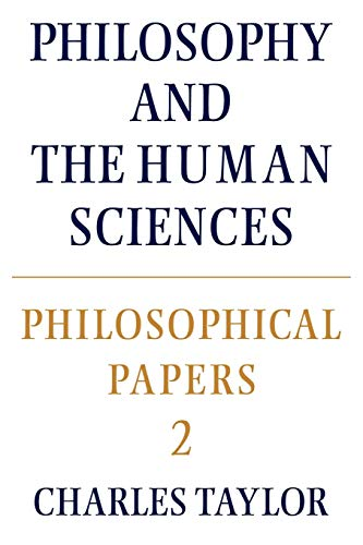 9780521317498: Philosophical Papers: Volume 2, Philosophy and the Human Sciences Paperback: Philosophy and the Human Sciences v. 2 (Cambridge Paperback Library)