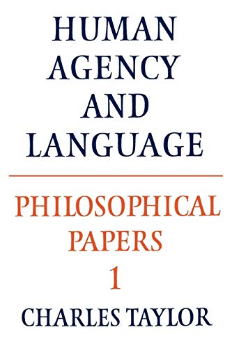9780521317504: Philosophical Papers: Volume 1, Human Agency and Language (Philosophical Papers, Vol 1)