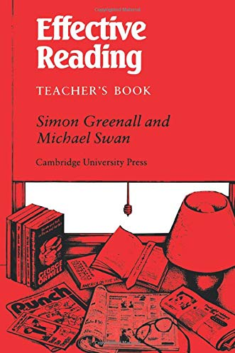 Effective Reading Teacher's book: Reading Skills for: Greenall, Simon, Swan,