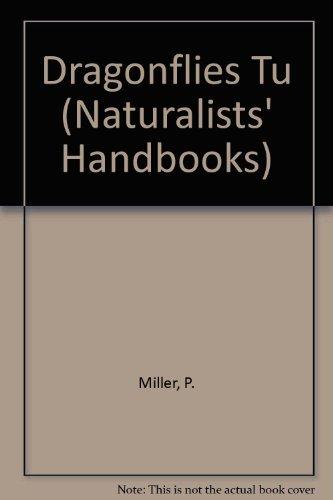 9780521317658: Dragonflies Tu (Naturalists' Handbooks)