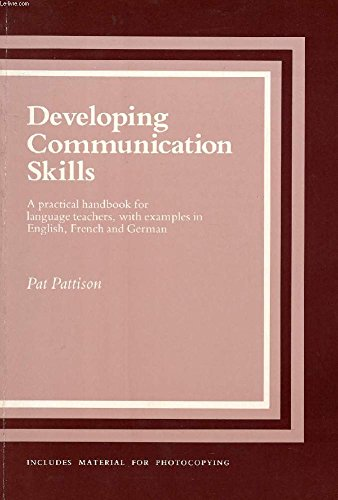 9780521317726: Developing Communication Skills: A practical handbook for language teachers, with examples in English, French and German