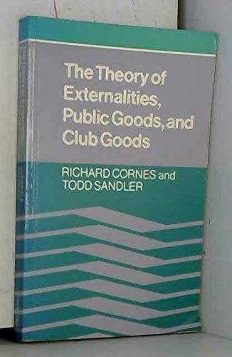 9780521317740: The Theory of Externalities, Public Goods and Club Goods
