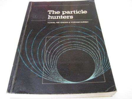 9780521317801: Particle Hunters