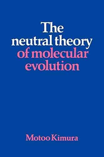 9780521317931: The Neutral Theory of Molecular Evolution