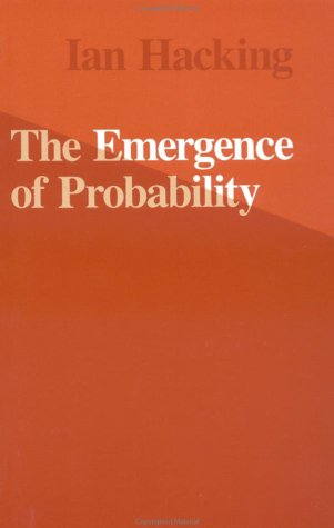 9780521318037: The Emergence of Probability: A Philosophical Study of Early Ideas About Probability, Induction and Statistical Inference
