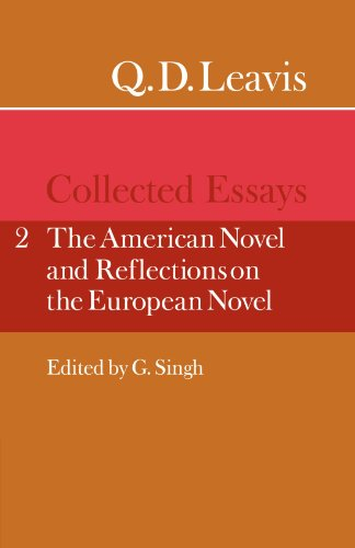 9780521318259: Q. D. Leavis: Collected Essays: Collected Essays: Volume 2, the American Novel and Reflections on the European Novel