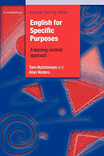 English for Specific Purposes (Cambridge Language Teaching: Tom Hutchinson, Alan