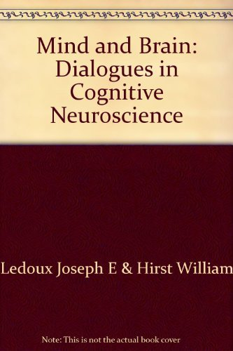 9780521318532: Mind and Brain: Dialogues in Cognitive Neuroscience