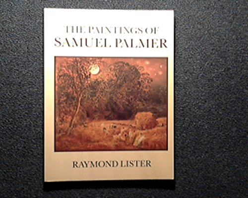 9780521318556: The Paintings of Samuel Palmer