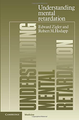 Understanding Mental Retardation (0521318785) by Edward Zigler; Robert M. Hodapp